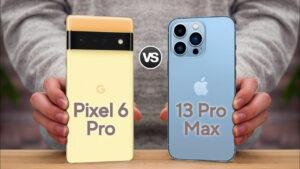 Google Pixel 6 Pro vs iPhone 13 Pro Max: Manakah yang Terbaik?